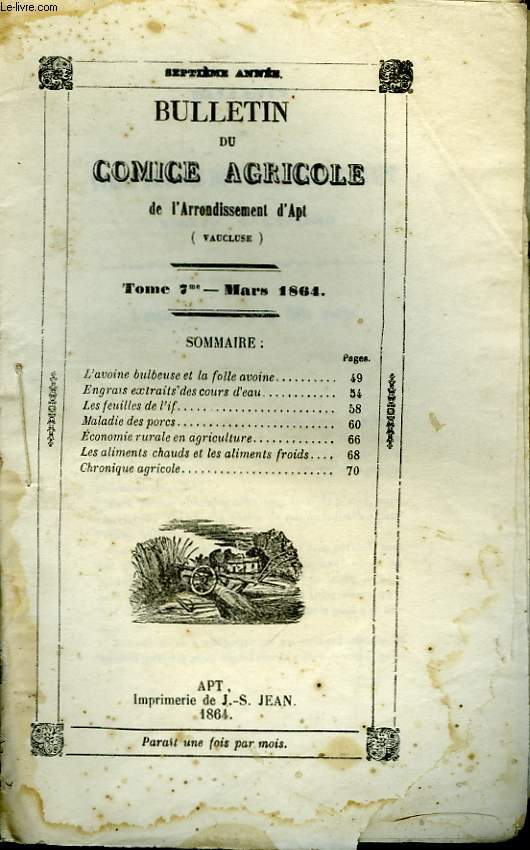 Bulletin du Comice Agricole de l'Arrondissement d'Apt (Vaucluse). TOME 7 - 3ème livraison.