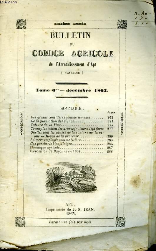 Bulletin du Comice Agricole de l'Arrondissement d'Apt (Vaucluse). TOME 6 - 12ème livraison.