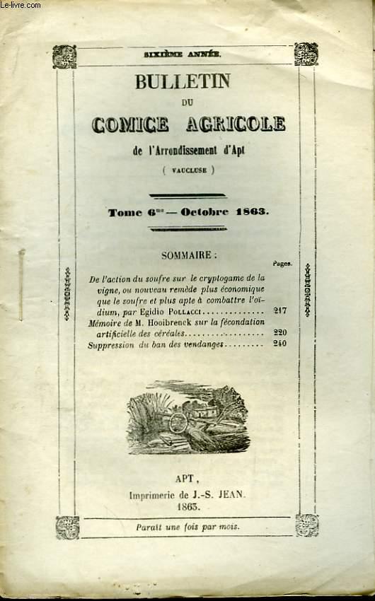 Bulletin du Comice Agricole de l'Arrondissement d'Apt (Vaucluse). TOME 6 - 10ème  livraison.