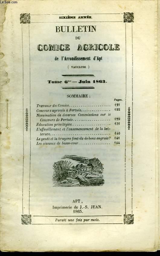Bulletin du Comice Agricole de l'Arrondissement d'Apt (Vaucluse). TOME 6 - 6ème livraison.