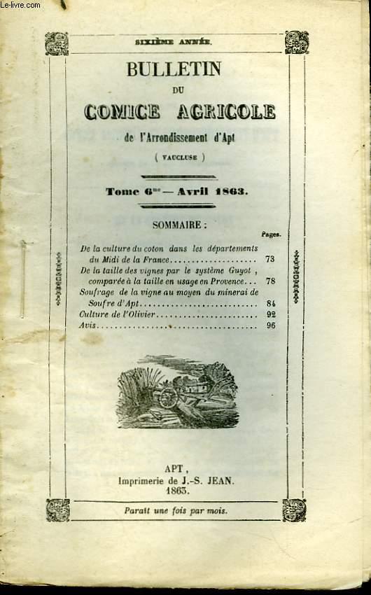 Bulletin du Comice Agricole de l'Arrondissement d'Apt (Vaucluse). TOME  6 - 4ème  livraison.