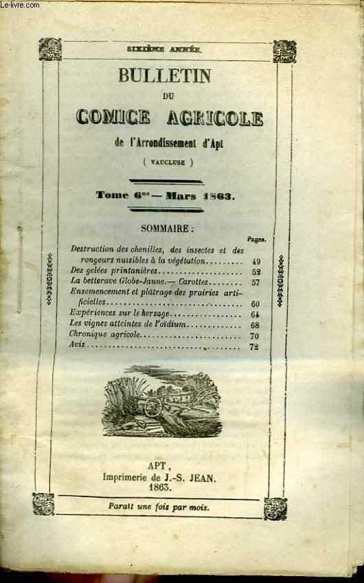 Bulletin du Comice Agricole de l'Arrondissement d'Apt (Vaucluse). TOME 6 - 3ème livraison.