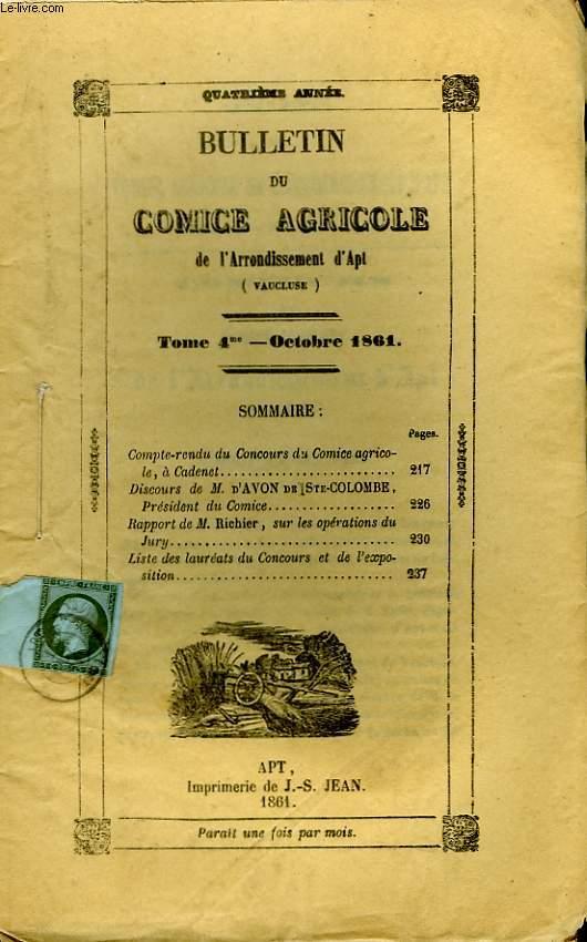 Bulletin du Comice Agricole de l'Arrondissement d'Apt (Vaucluse). TOME  4 - 10ème livraison.