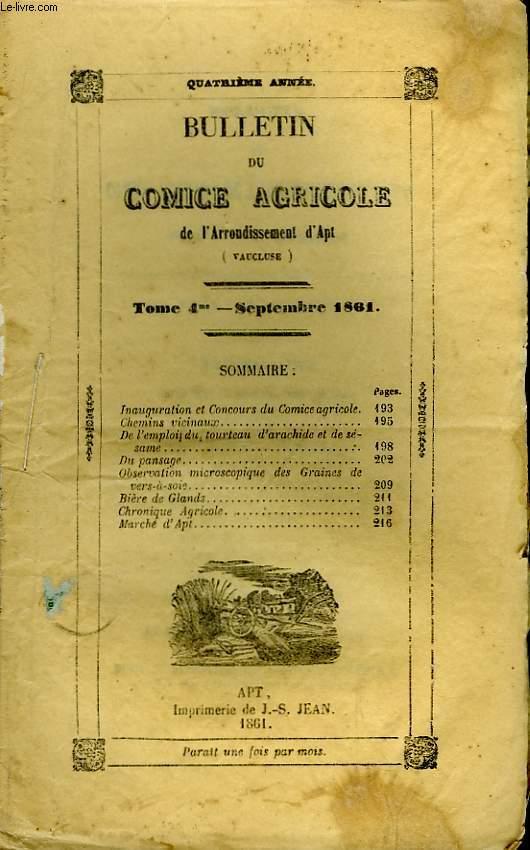 Bulletin du Comice Agricole de l'Arrondissement d'Apt (Vaucluse). TOME  4 - 9ème livraison.