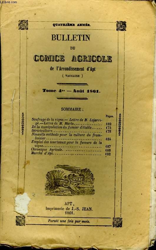 Bulletin du Comice Agricole de l'Arrondissement d'Apt (Vaucluse). TOME 4 - 8ème  livraison.