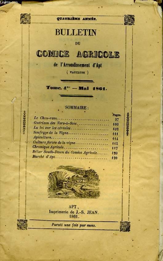 Bulletin du Comice Agricole de l'Arrondissement d'Apt (Vaucluse). TOME 4 - 5ème livraison.
