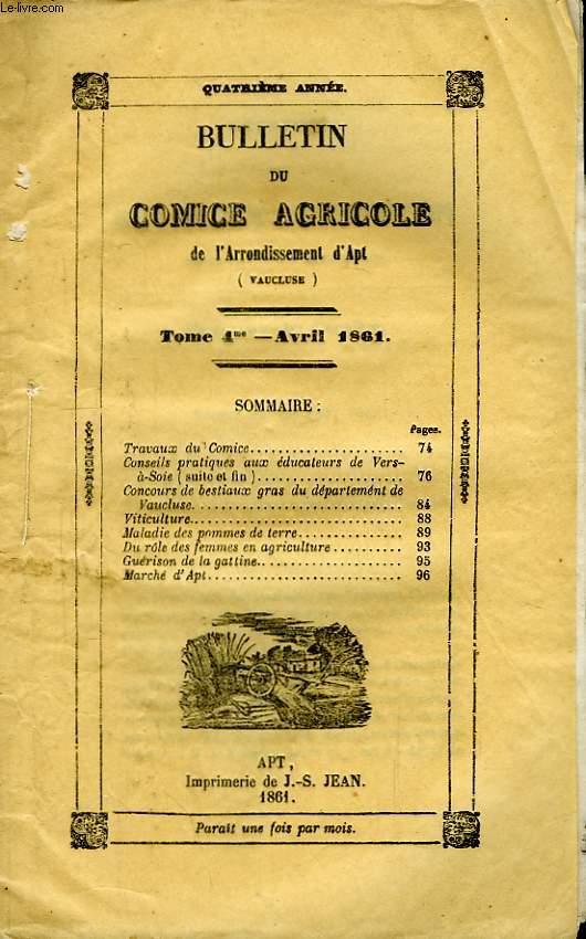 Bulletin du Comice Agricole de l'Arrondissement d'Apt (Vaucluse). TOME 4 - 4ème livraison.