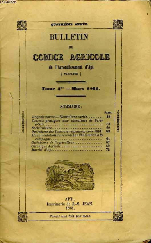 Bulletin du Comice Agricole de l'Arrondissement d'Apt (Vaucluse). TOME 4 - 3ème livraison.