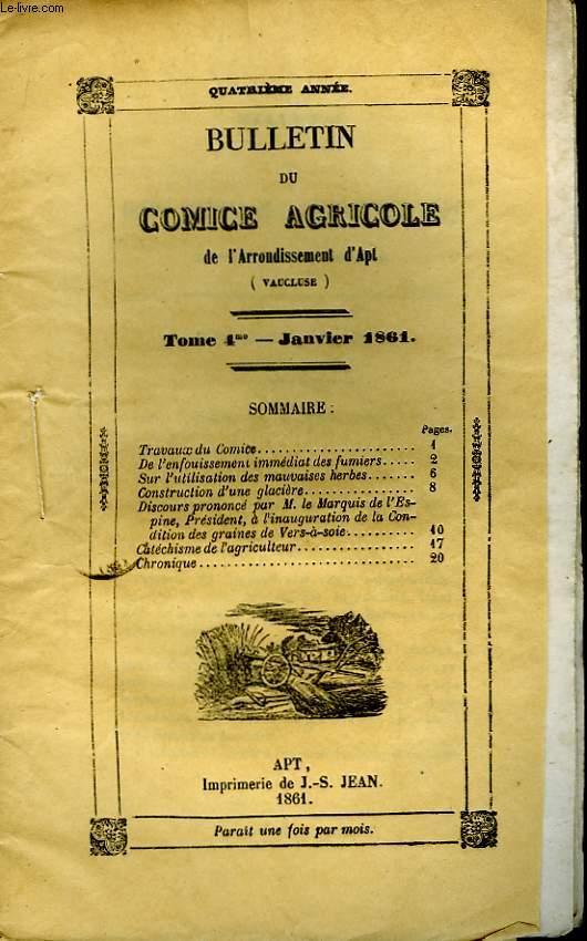 Bulletin du Comice Agricole de l'Arrondissement d'Apt (Vaucluse). TOME 4 - 1er livraison.