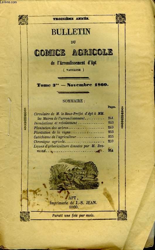 Bulletin du Comice Agricole de l'Arrondissement d'Apt (Vaucluse). TOME 3 - 11ème livraison.