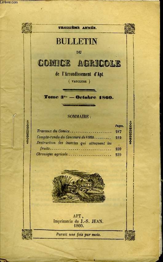 Bulletin du Comice Agricole de l'Arrondissement d'Apt (Vaucluse). TOME 3 - 10ème livraison.