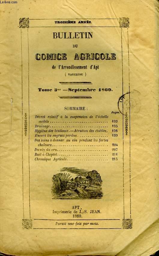 Bulletin du Comice Agricole de l'Arrondissement d'Apt (Vaucluse). TOME 3 - 9ème livraison.