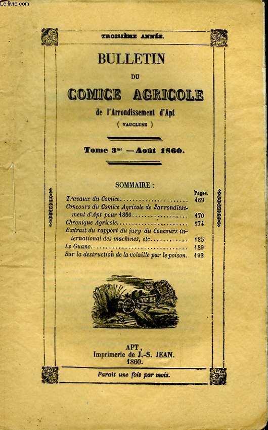 Bulletin du Comice Agricole de l'Arrondissement d'Apt (Vaucluse). TOME 3 - 8ème livraison.