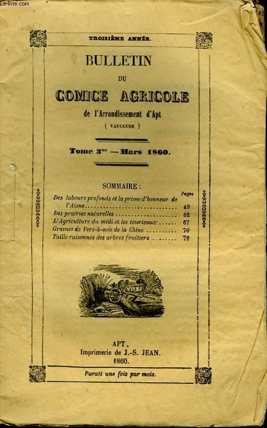 Bulletin du Comice Agricole de l'Arrondissement d'Apt (Vaucluse). TOME 3 - 3ème livraison.