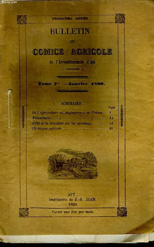 Bulletin du Comice Agricole de l'Arrondissement d'Apt (Vaucluse). TOME  3 - 1ère  livraison.