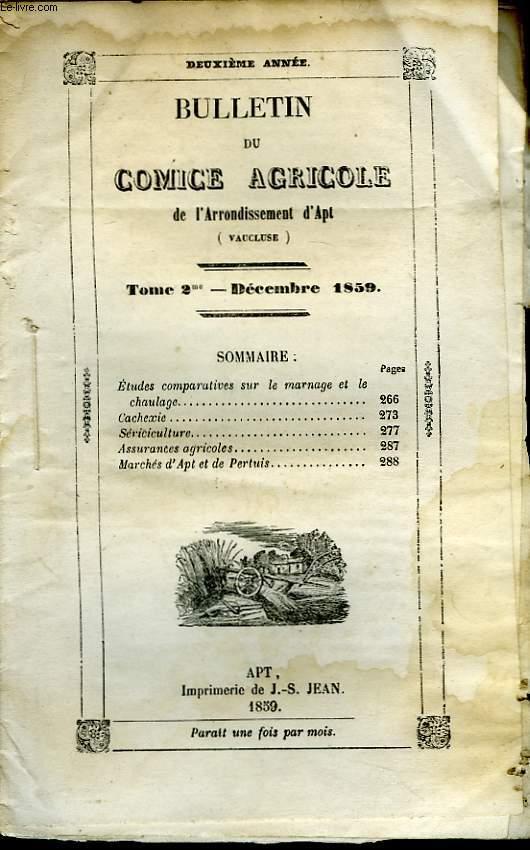 Bulletin du Comice Agricole de l'Arrondissement d'Apt (Vaucluse). TOME  2 - 12ème  livraison.