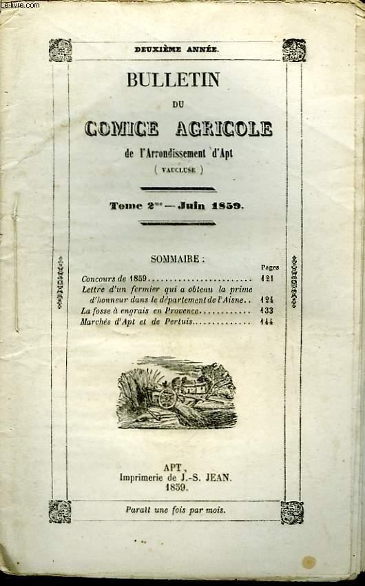 Bulletin du Comice Agricole de l'Arrondissement d'Apt (Vaucluse). TOME  2 - 6ème livraison.