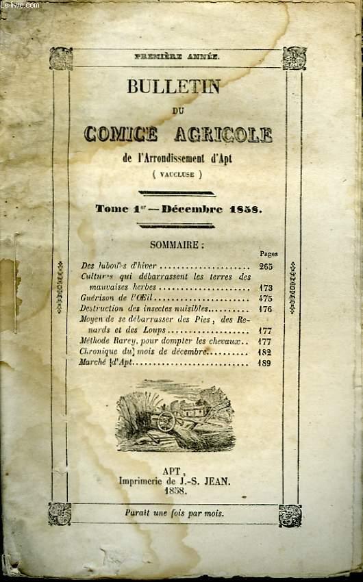 Bulletin du Comice Agricole de l'Arrondissement d'Apt (Vaucluse). TOME 1er - 12ème livraison.