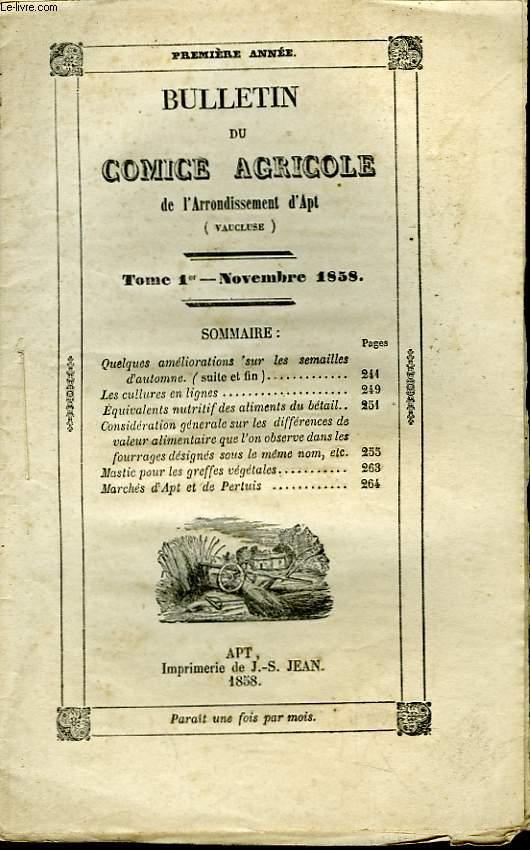 Bulletin du Comice Agricole de l'Arrondissement d'Apt (Vaucluse). TOME 1er - 11ème livraison.