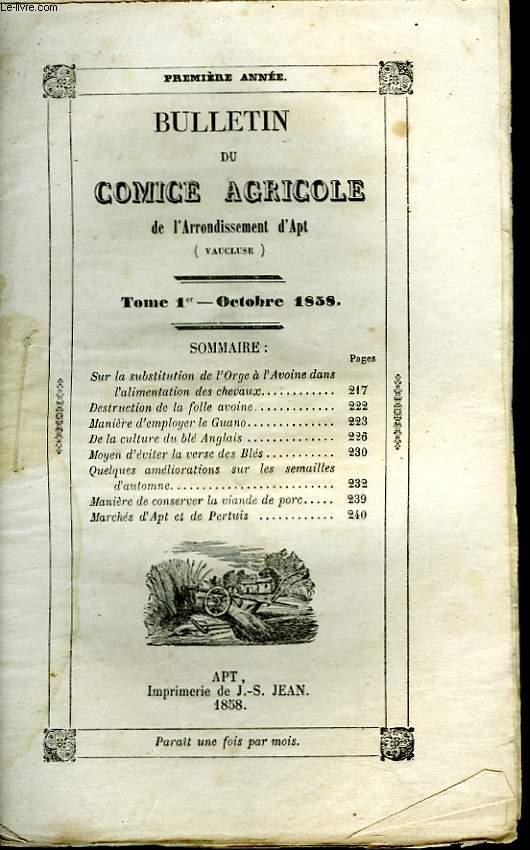 Bulletin du Comice Agricole de l'Arrondissement d'Apt (Vaucluse). TOME  1er - 10ème livraison.