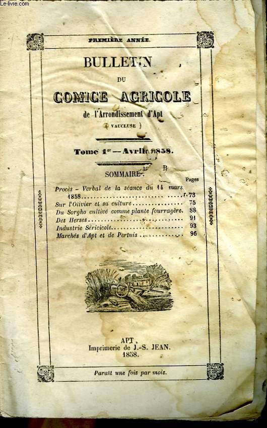 Bulletin du Comice Agricole de l'Arrondissement d'Apt (Vaucluse). TOME 1er - 4ème  livraison.