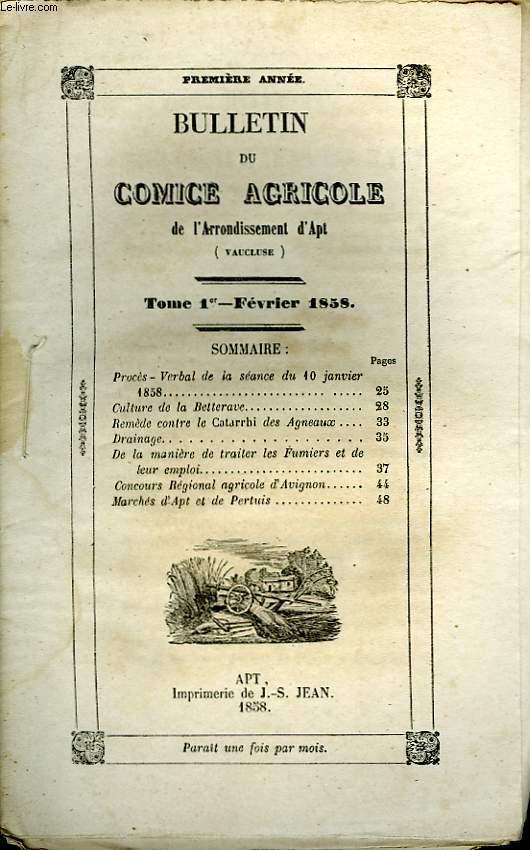Bulletin du Comice Agricole de l'Arrondissement d'Apt (Vaucluse). TOME 1er - 2ème livraison.