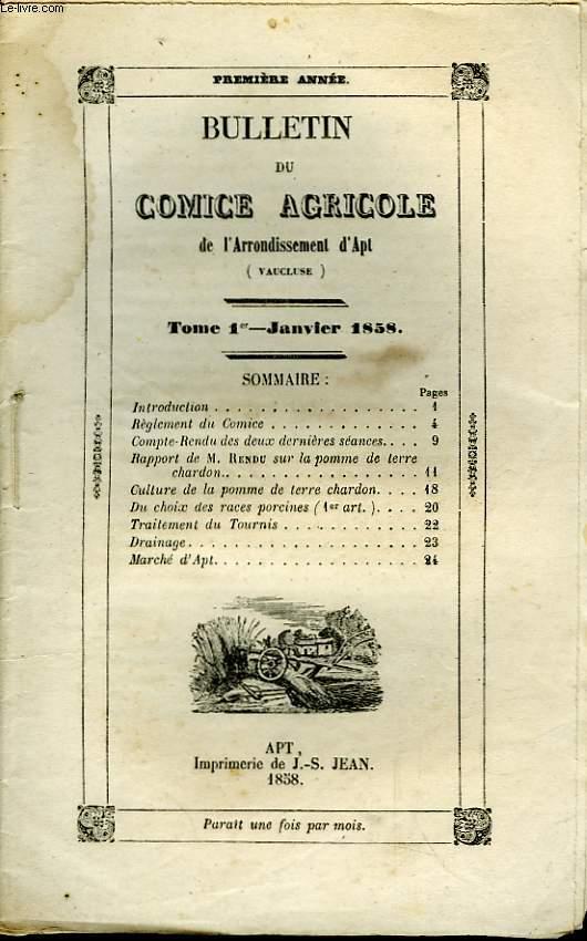 Bulletin du Comice Agricole de l'Arrondissement d'Apt (Vaucluse). TOME 1er - 1ère livraison.
