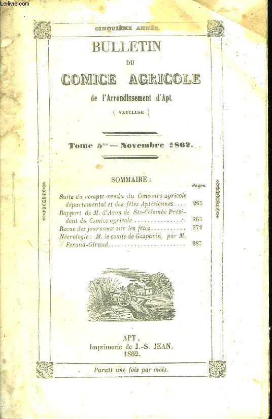 Bulletin du Comice Agricole de l'Arrondissement d'Apt (Vaucluse). TOME  5 - 11ème livraison.