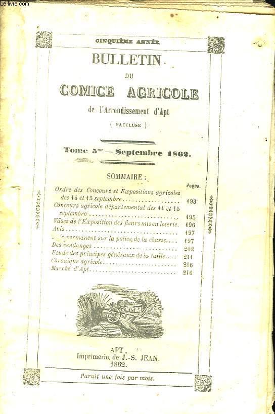 Bulletin du Comice Agricole de l'Arrondissement d'Apt (Vaucluse). TOME 5 - 9ème livraison.