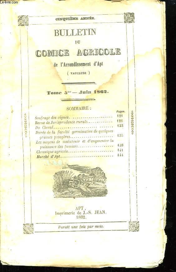 Bulletin du Comice Agricole de l'Arrondissement d'Apt (Vaucluse). TOME 5 - 6ème livraison.