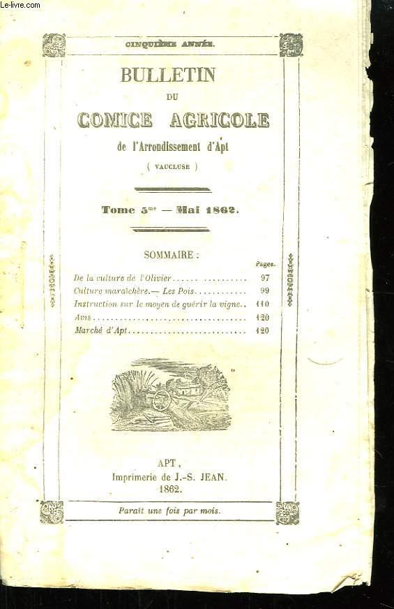 Bulletin du Comice Agricole de l'Arrondissement d'Apt (Vaucluse). TOME 5 - 5ème livraison.