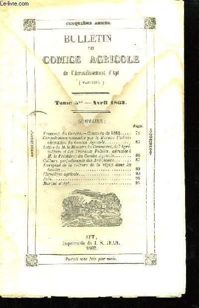 Bulletin du Comice Agricole de l'Arrondissement d'Apt (Vaucluse). TOME 5  - 4ème livraison.