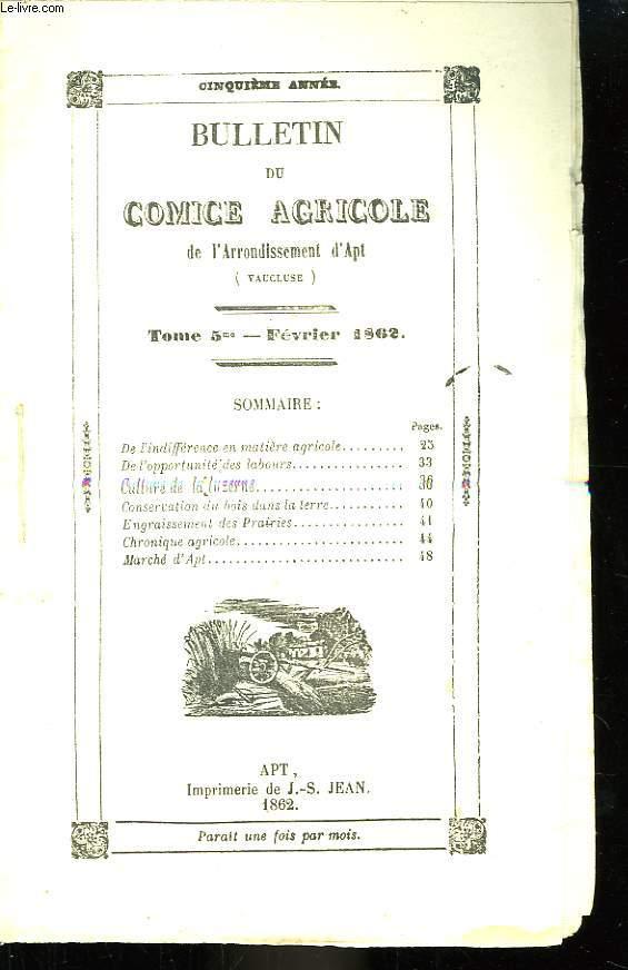 Bulletin du Comice Agricole de l'Arrondissement d'Apt (Vaucluse). TOME 5 - 2ème livraison.