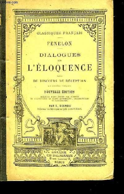 Dialogues sur l'Eloquence en général et sur celle de la Chaire en particulier.