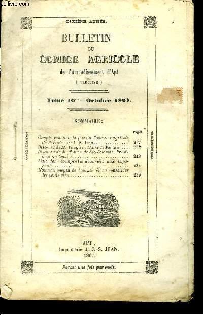 Bulletin du Comice Agricole de l'Arrondissement d'Apt (Vaucluse). TOME 10 - n°10