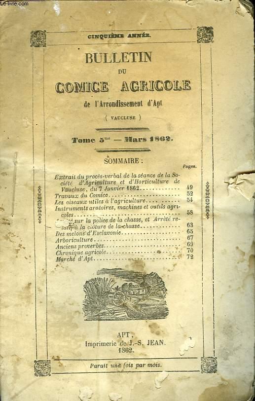 Bulletin du Comice Agricole de l'Arrondissement d'Apt (Vaucluse). TOME 5, N°3