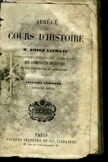 Abrégé du Cours d'Histoire. Histoire ancienne.