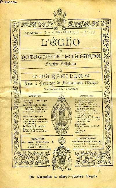 L'Echo de Notre-Dame de la Garde. N°1732 - 34eme année.
