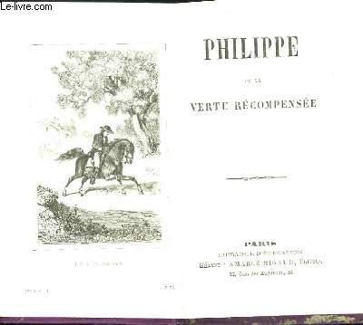 Philippe ou la Vertu récompensée.