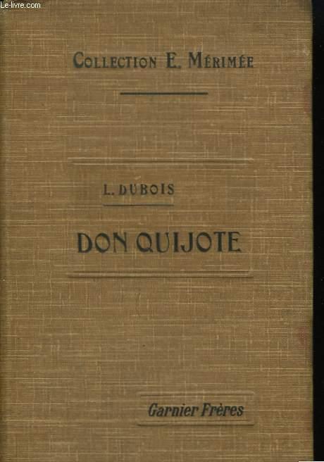 El Ingenioso Hidalgo Don Quijote de la Mancha. 1ère partie.