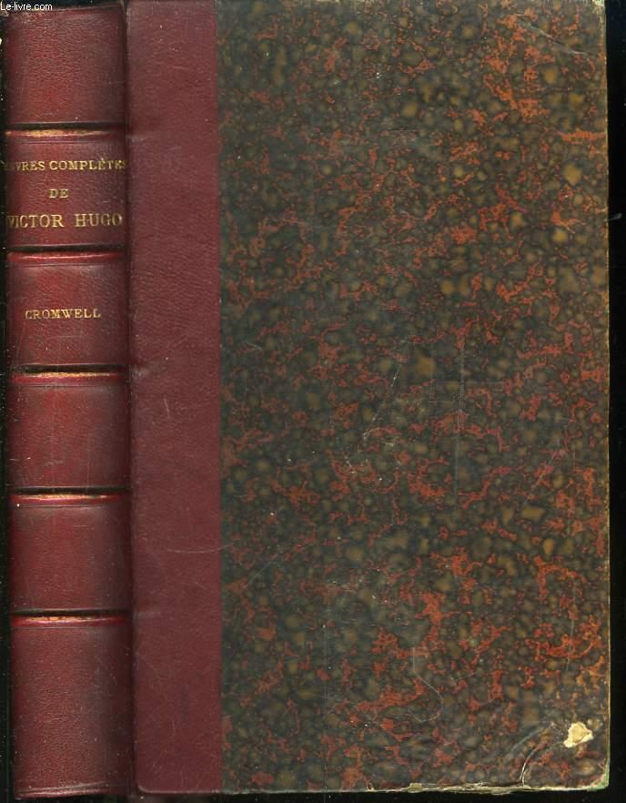 Oeuvres Complètes de V. Hugo. Drame. TOME I : Cromwell.