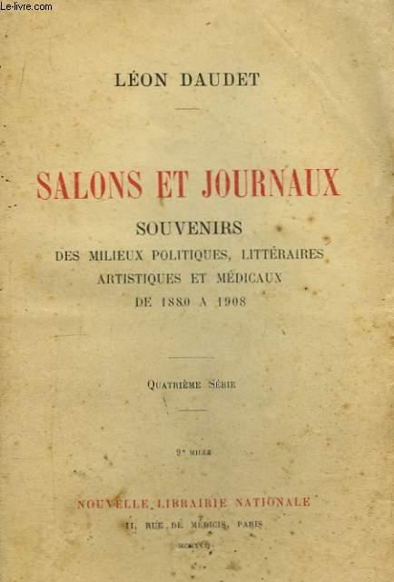 Salons et Journaux. 4ème série