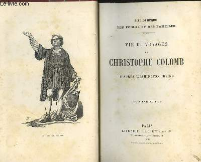 Vie et voyages de Christophe Colomb.
