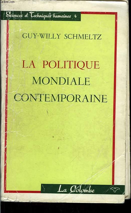 La politique mondiale contemporaine.