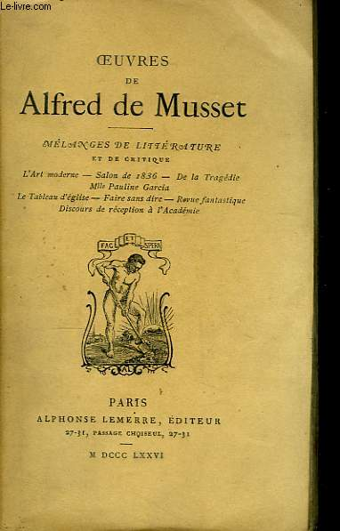 Oeuvres de Alfred de Musset. Mélanges de Littérature et de Critique.