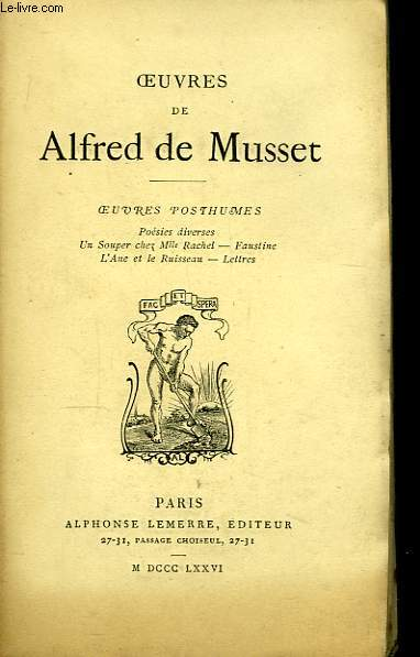 Oeuvres de Alfred de Musset. Oeuvres posthumes.