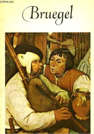 Pierre Brueghel, le Vieux (vers 1525 - 1569).