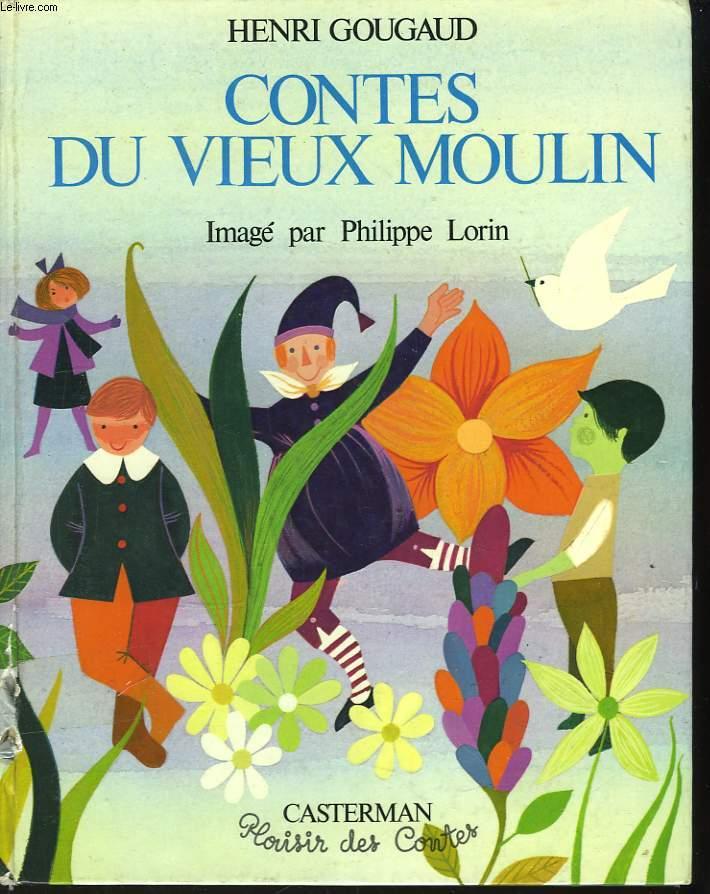 Contes du Vieux Moulin