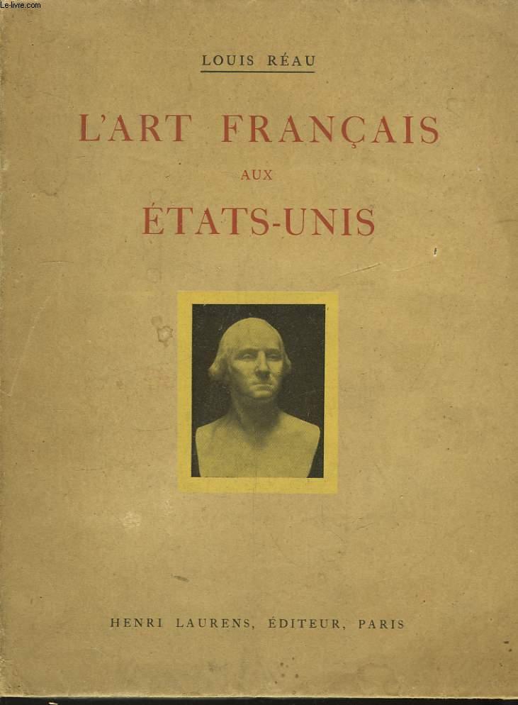 L'Art Français aux Etat-Unis