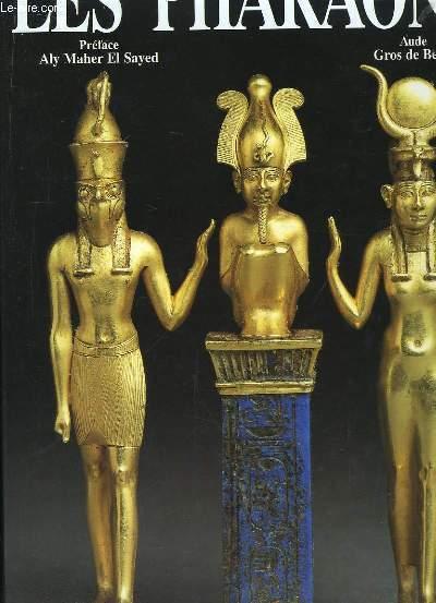 Les Pharaons.